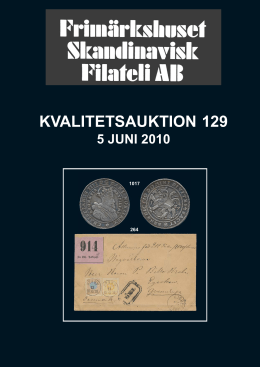 Auktion 129 jun 2010 - Frimärkshuset Skandinavisk Filateli AB