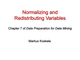 Normalizing and Redistributing Variables