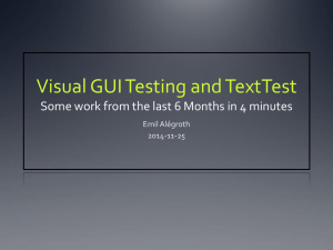 Visual GUI Testing and TextTest 6 Months in 4