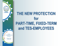 The new protection of part-time , fixed term and TES