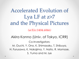 Accelerated Evolution of Lya LF at z>7 and the Physical Pictures