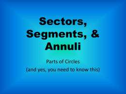 Sectors, Segments, & Annuli - Turcotte