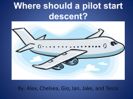 Where should a pilot start descent?