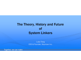 The Theory, History and Future of System Linkers
