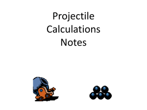 Projectile Calculations Notes S12