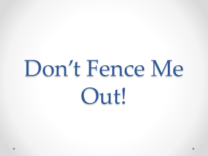 Don*t Fence Me Out!