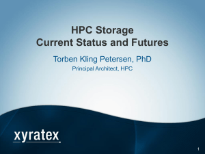 HPC Storage Current Status and Futures