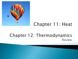 Heat Chapter 12: Thermodynamics