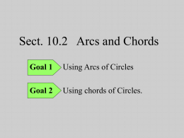 10.2 and 10.3 Arcs of Circles