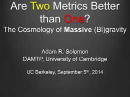 Are Two Metrics Better than One? - damtp