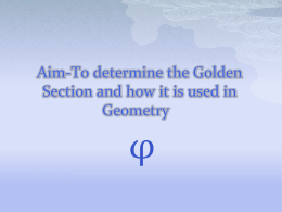 Aim-To determine the Golden Section and how it