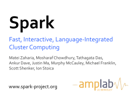 Fast, Interactive, Language-‐Integrated Cluster Computing