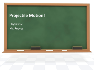 Projectile Motion Power Point
