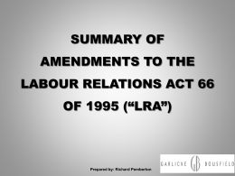 Richard – SUMMARY OF LRA AMENDMENTS – JUNE 2014
