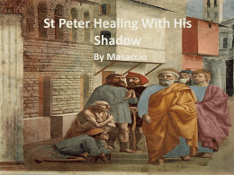 St Peter Healing With His Shadow