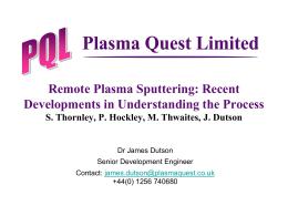 Remote Plasma Sputtering: Recent Developments in