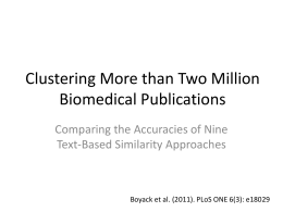 Clustering More than Two Million Biomedical Publications