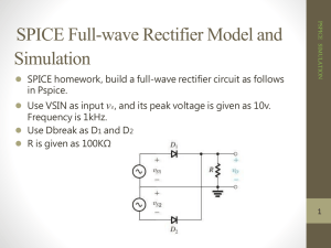SPICE Full-wave Rectifier Model and Simulation