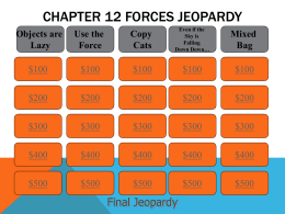 Ch+12+Forces+Jeopardy+Final
