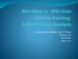 Min-Max vs. Min-Sum Vehicle Routing: A Worst