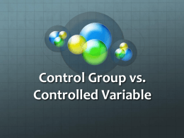 Control Group vs. Controlled Variable