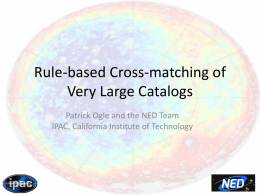 O1.1 Rule-based Cross-matching of Very Large Catalogs