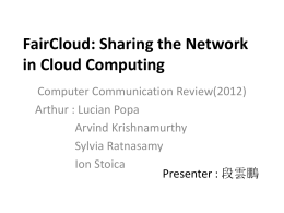 FairCloud: Sharing the Network in Cloud Computing