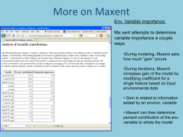 More on Maxent