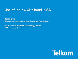 Use of the 2.4 GHz band is SA