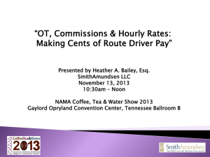 OT, Commissions & Hourly Rates: Making Cents of Route Driver Pay