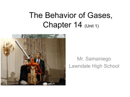 The Behavior of Gases, Chapter 14