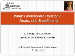 What`s underneath Houston? Faults, salt and sediments