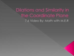 Dilations and Similarity in the Coordinate Plane