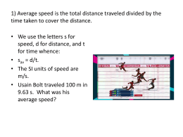 1) Average speed is the total distance traveled divided by