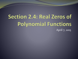 Section 2.4: Real Zeros of Polynomial Functions