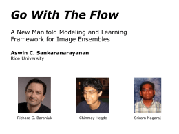 Go With The Flow A New Manifold Modeling and Learning