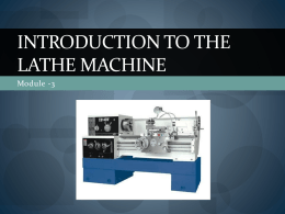 Introduction to the Lathe Machine