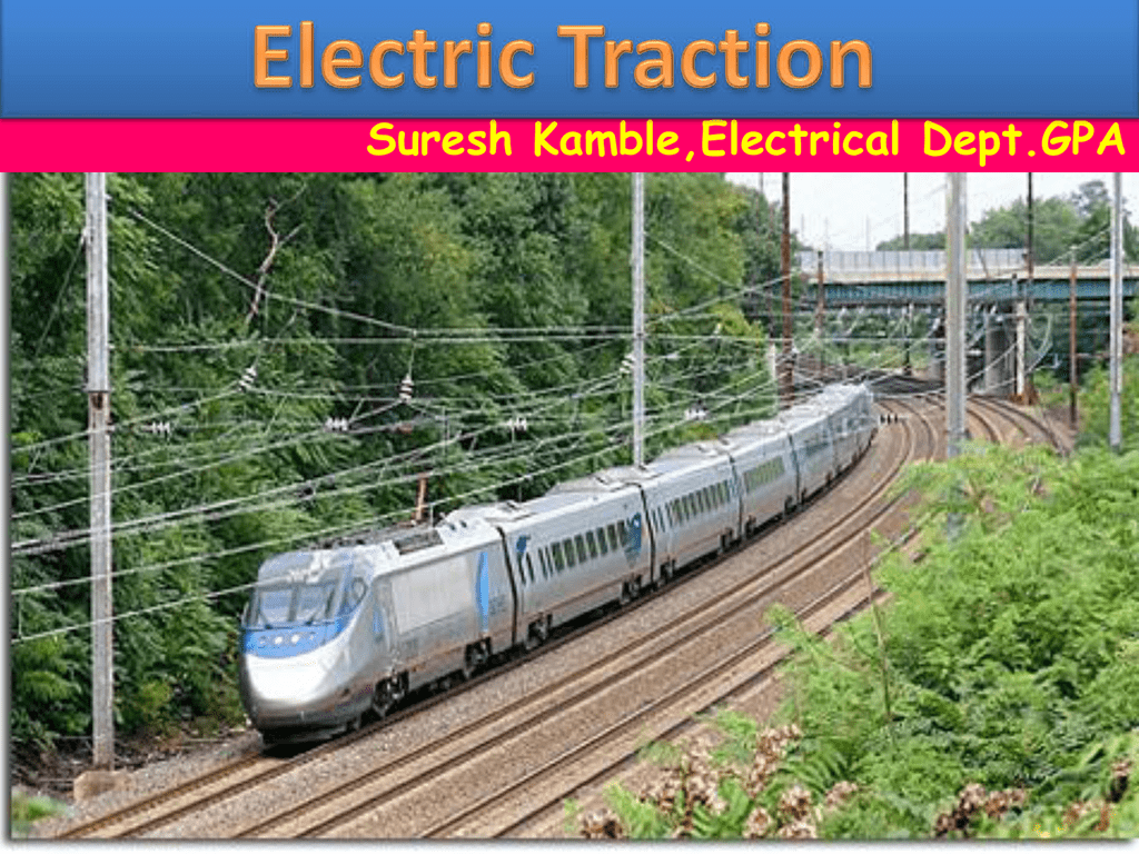 Electric Traction System Ppt