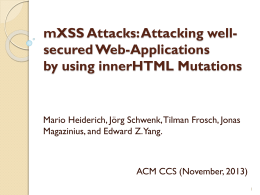 mXSS Attacks: Attacking well-secured Web