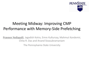 Improving CMP Performance with Memory