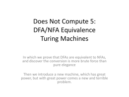 Does Not Compute 5: DFA/NFA Equivalence Turing Machines