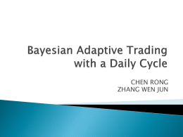 Bayesian Adaptive Trading with a Daily Cycle