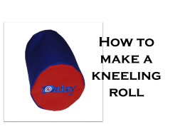 How-to-make-a-kneeling-roll - CLPS 4-H