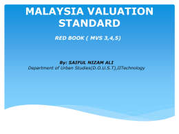 MALAYSIA VALUATION STANDARD - the estate gazette