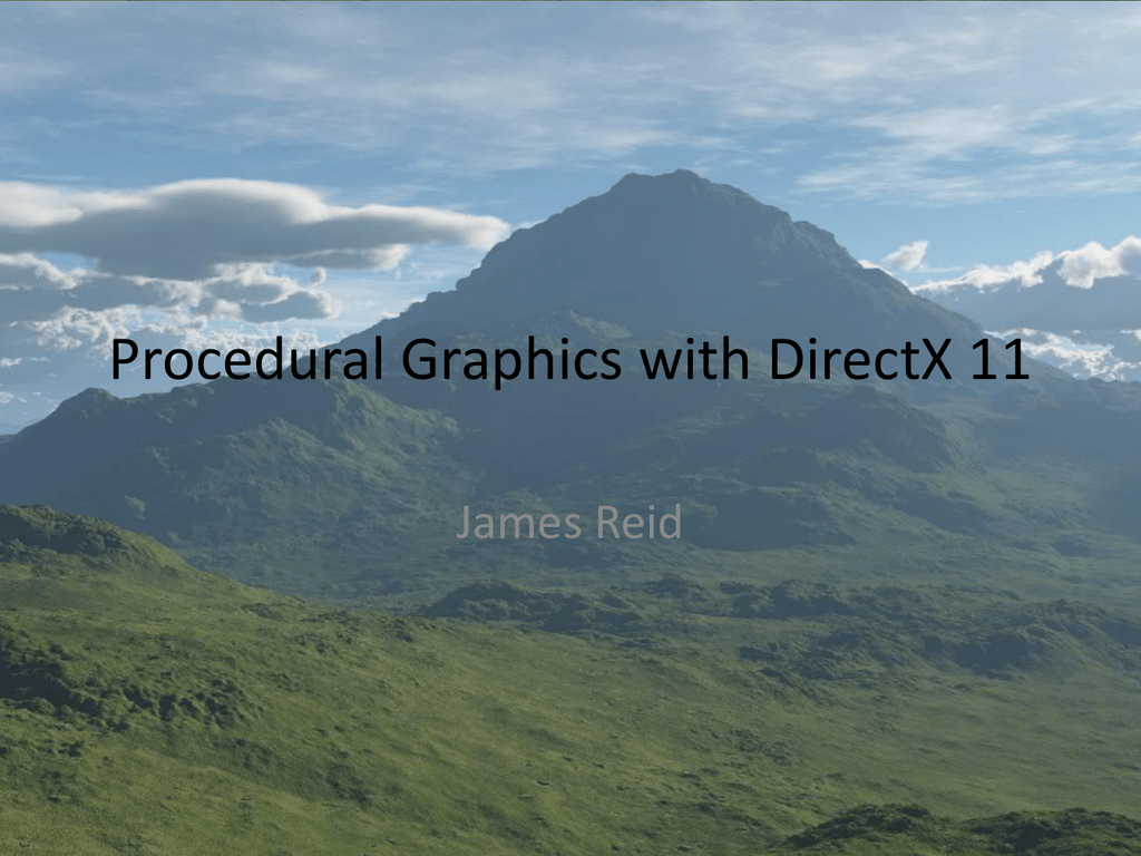 DirectX 11 graphics and procedural world creation