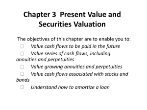 Chapter 3 Present Value and Securities Valuation - Home