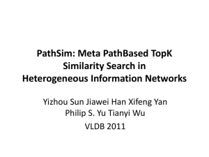 PathSim: Meta PathBased TopK Similarity Search in Heterogeneous