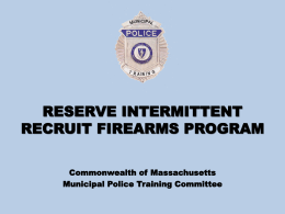 Proposed MPTC Reserve Officer Recruit Firearms Program