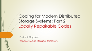 Coding for Modern Distributed Storage Systems II (slides)
