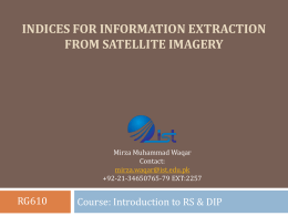 Indices for Information Extraction from Satellite